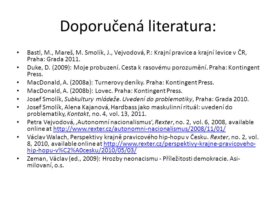Doporučená literatura: Bastl, M., Mareš, M.