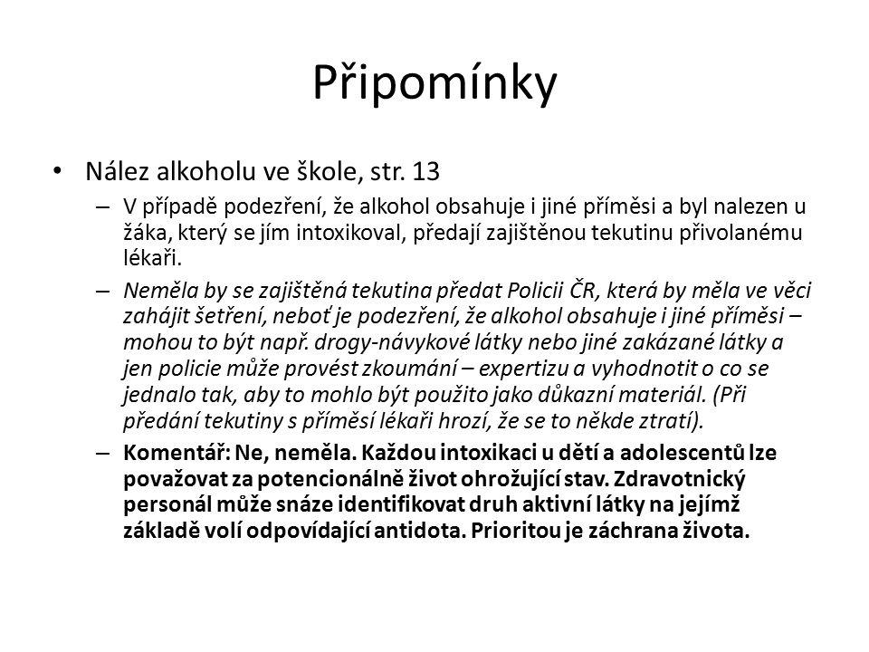 Připomínky Nález alkoholu ve škole, str.