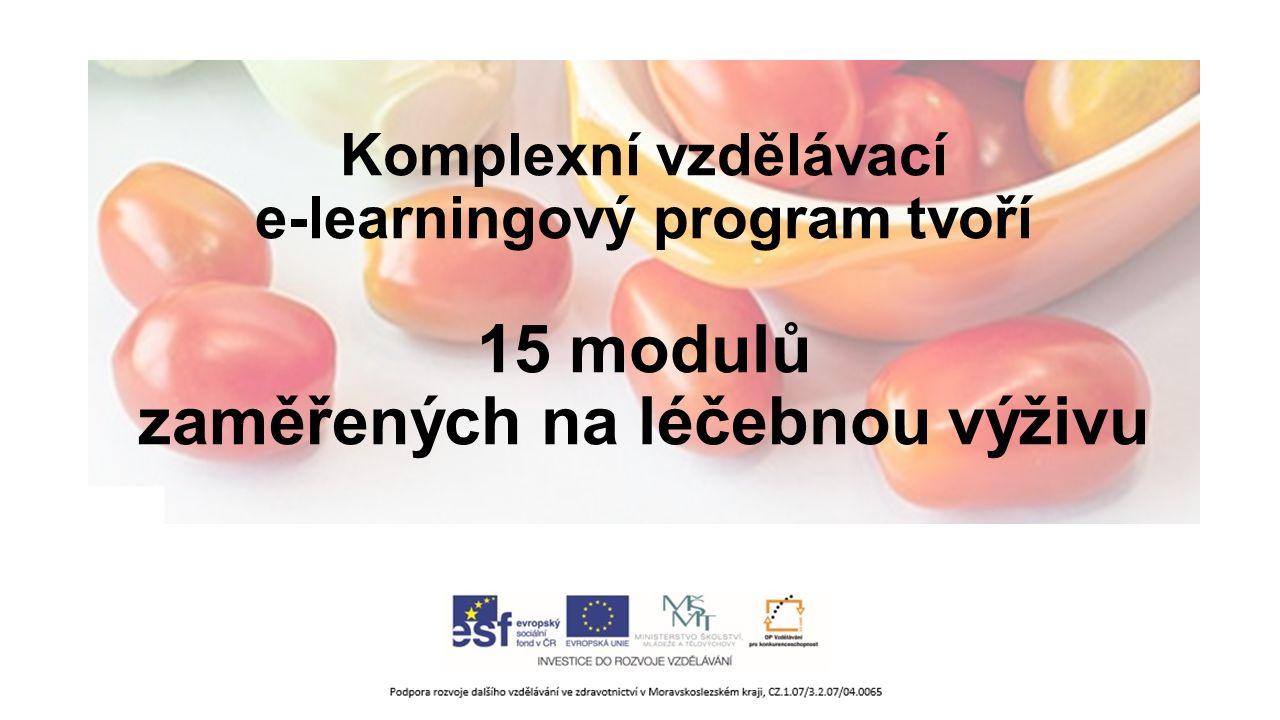 Autorka obsahového zpracování vzdělávacích modulů PhDr. Dagmar Kovářů Ing. Lada Čmielová