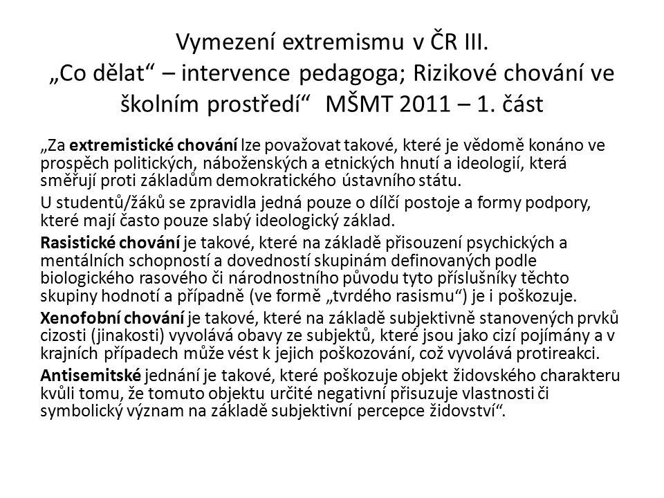 Vymezení extremismu v ČR III.