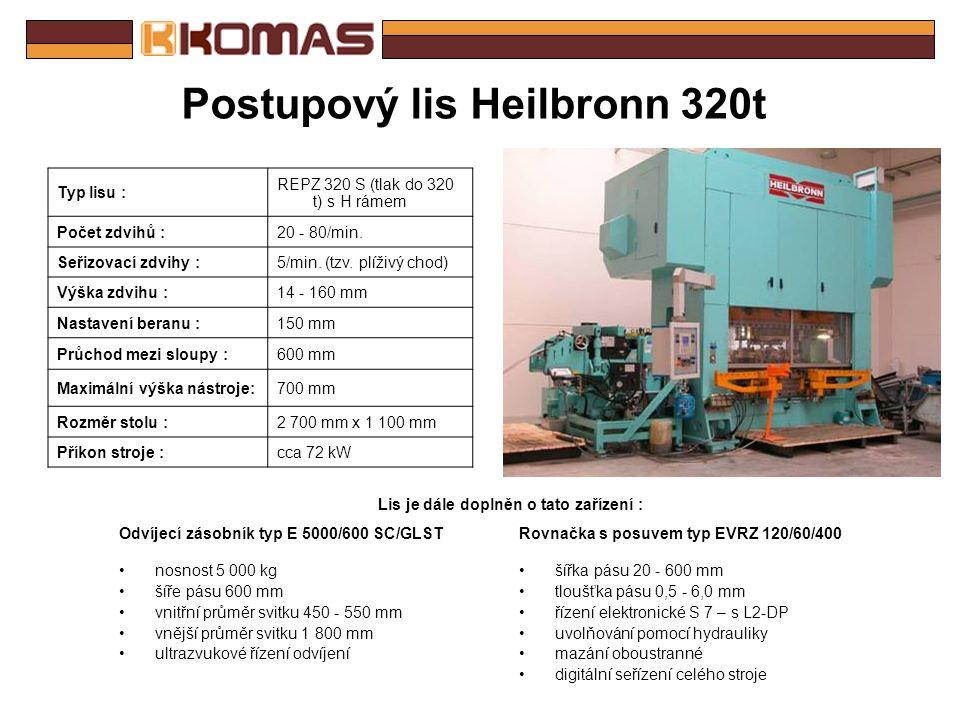 Postupový lis Heilbronn 250t Typ lisu : REPZ 250 S (tlak do 250 t) s H rámem Počet zdvihů :30 - 120/min. Seřizovací zdvihy :5/min. (tzv. plíživý chod)