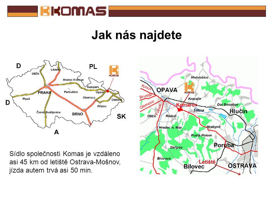 KOMAS ve světě KOMAS najdete v severovýchodní části České Republiky.