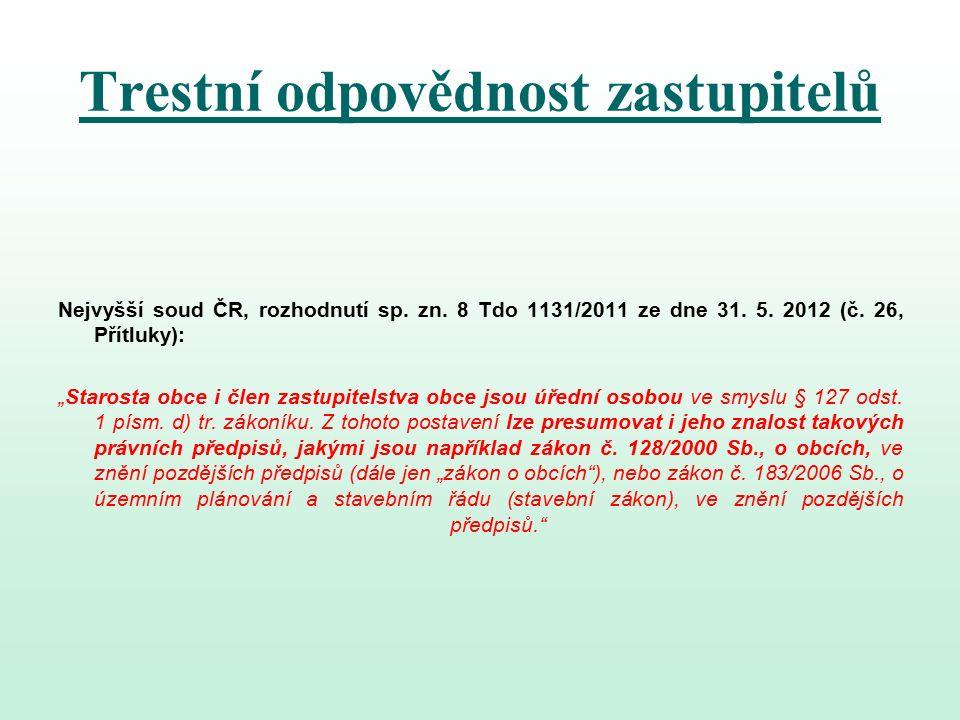 Trestní odpovědnost zastupitelů Nejvyšší soud ČR, rozhodnutí sp.