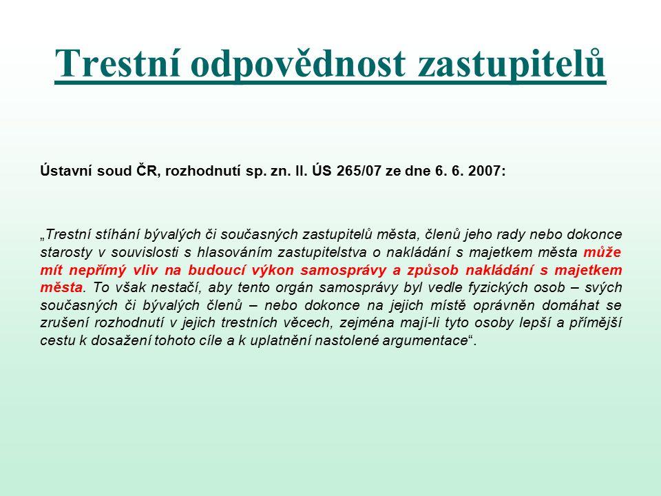 Trestní odpovědnost zastupitelů Ústavní soud ČR, rozhodnutí sp.