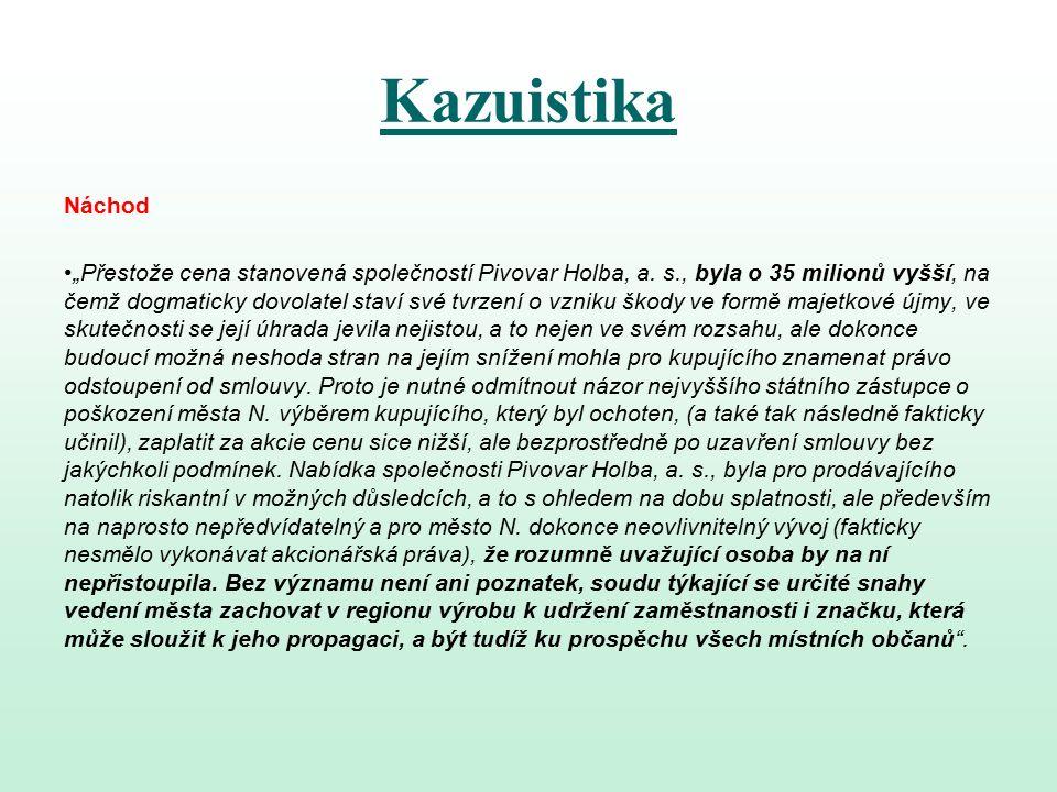"""Kazuistika Náchod """"Přestože cena stanovená společností Pivovar Holba, a."""