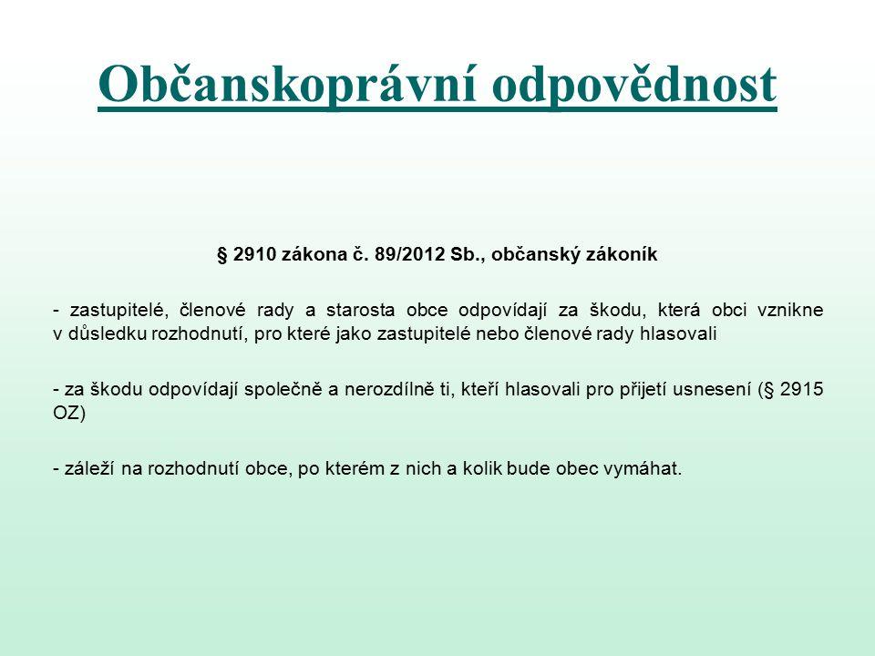 Občanskoprávní odpovědnost § 2910 zákona č.