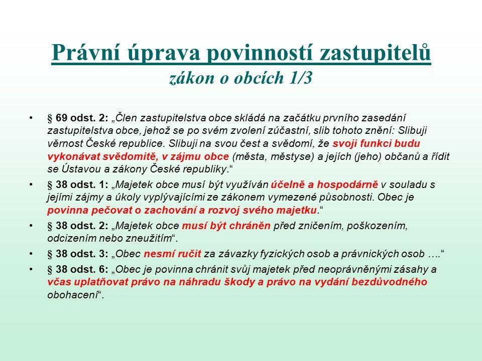 Právní úprava povinností zastupitelů zákon o obcích 1/3 § 69 odst.