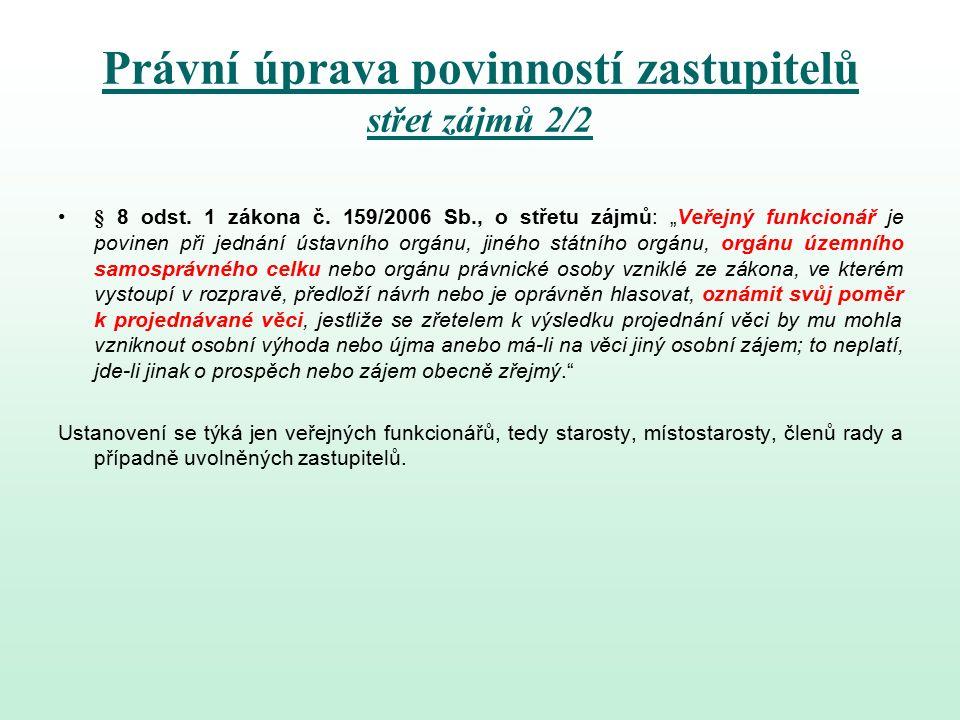 Právní úprava povinností zastupitelů střet zájmů 2/2 § 8 odst.