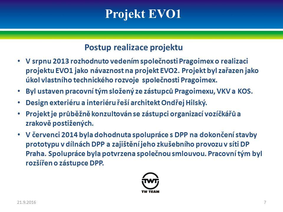 Projekt EVO1 Postup realizace projektu Projekt mechanické části již respektuje nové pevnostní normy ČSN EN 12263 Pevnostní požadavky na konstrukci skříní kolejových vozidel pro kategorii P-V (200 kN) a ČSN EN 15227 Požadavky na odolnost skříní kolejových vozidel proti nárazu.