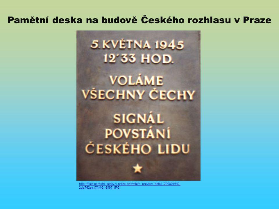 Pamětní deska na budově Českého rozhlasu v Praze http://files.pametni-desky-v-praze.cz/system_preview_detail_200001642- 2da762ea17/IMG_6897.JPG