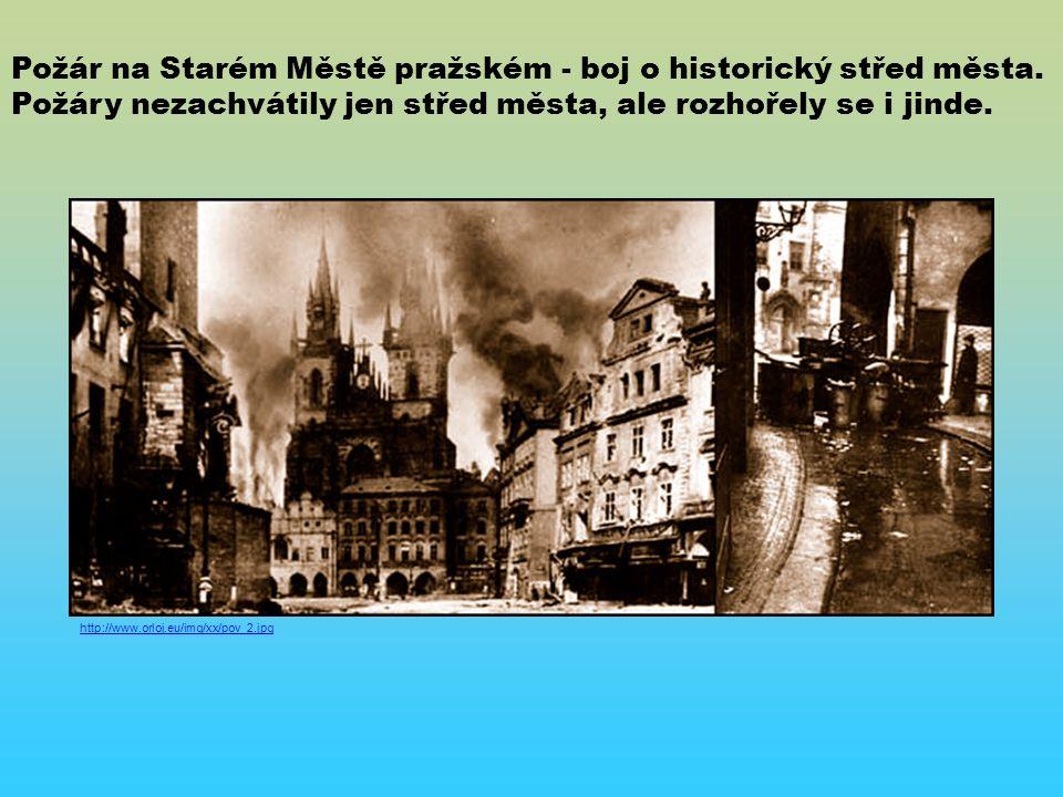 http://www.orloj.eu/img/xx/pov_2.jpg Požár na Starém Městě pražském - boj o historický střed města.