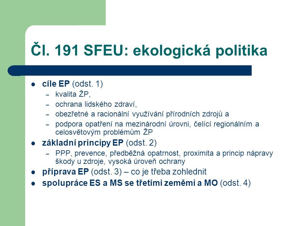 Čl. 191 SFEU: ekologická politika cíle EP (odst.