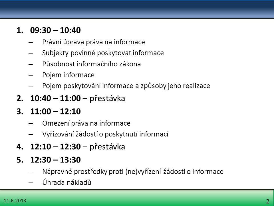 11.6.2013 73 Ochrana nových (podkladových) informací § 11 odst.