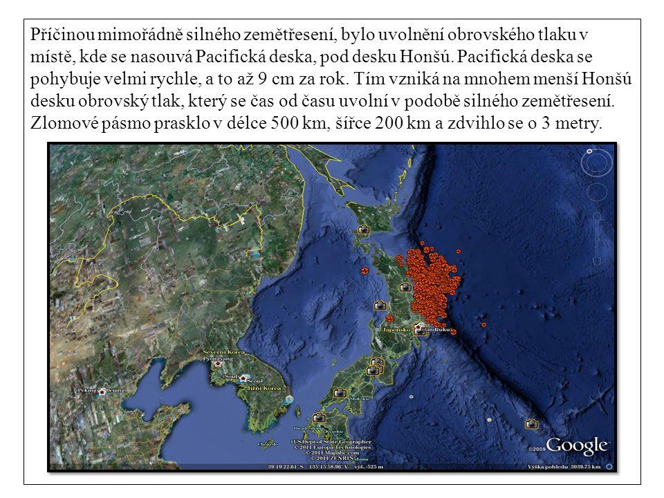 Příčinou mimořádně silného zemětřesení, bylo uvolnění obrovského tlaku v místě, kde se nasouvá Pacifická deska, pod desku Honšú.