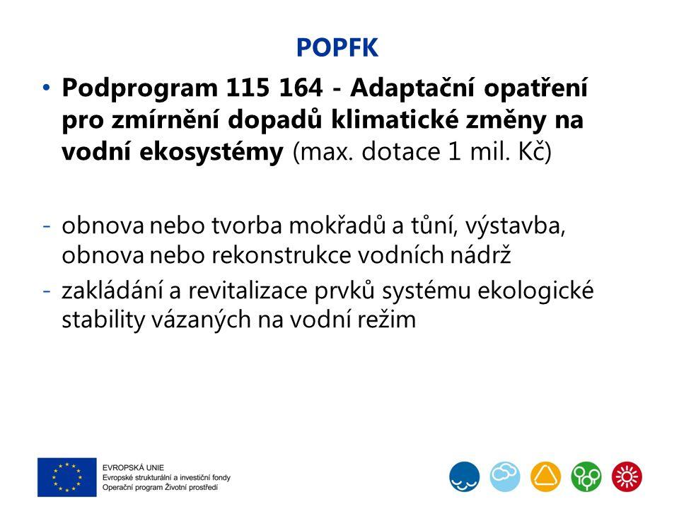 POPFK Podprogram 115 164 - Adaptační opatření pro zmírnění dopadů klimatické změny na vodní ekosystémy (max.