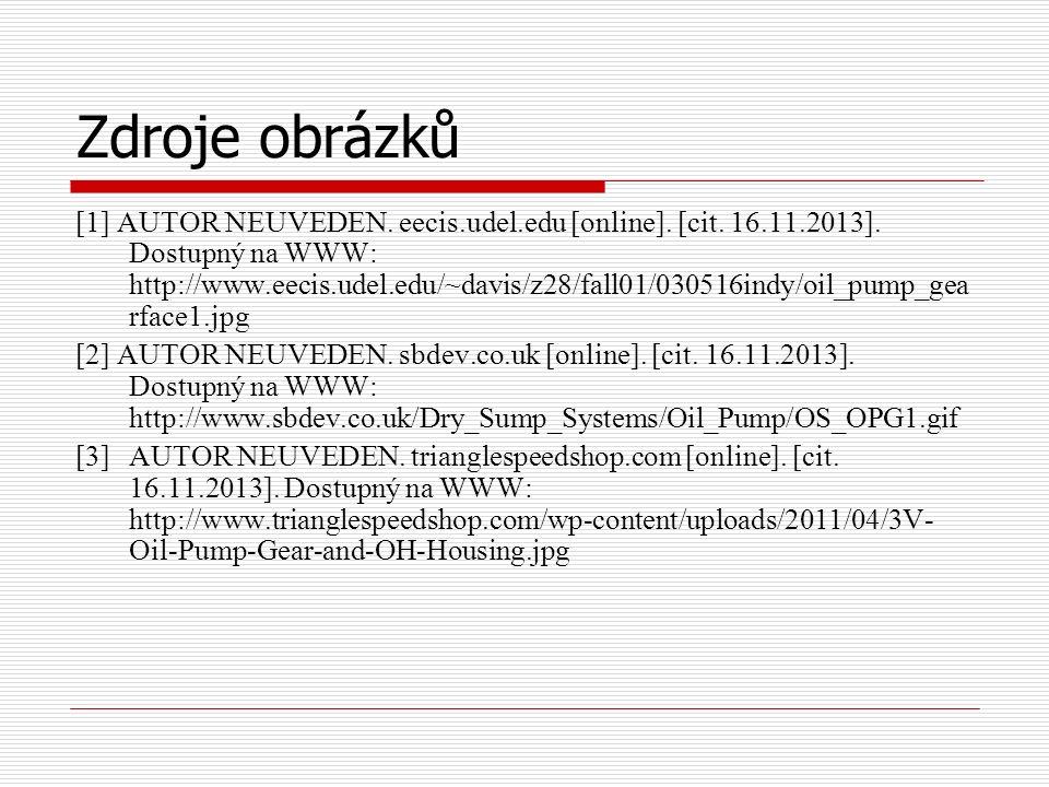 Zdroje obrázků [1] AUTOR NEUVEDEN. eecis.udel.edu [online]. [cit. 16.11.2013]. Dostupný na WWW: http://www.eecis.udel.edu/~davis/z28/fall01/030516indy