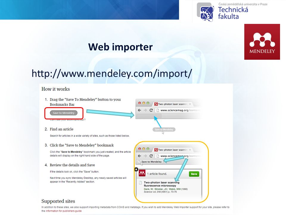 Web importer http://www.mendeley.com/import/