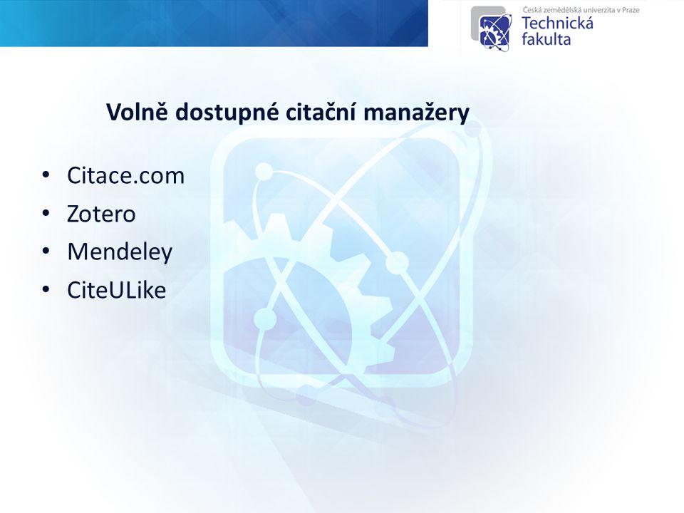 Volně dostupné citační manažery Citace.com Zotero Mendeley CiteULike