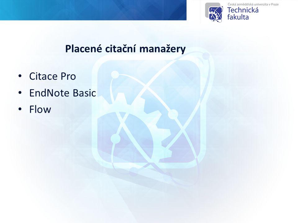 Placené citační manažery Citace Pro EndNote Basic Flow