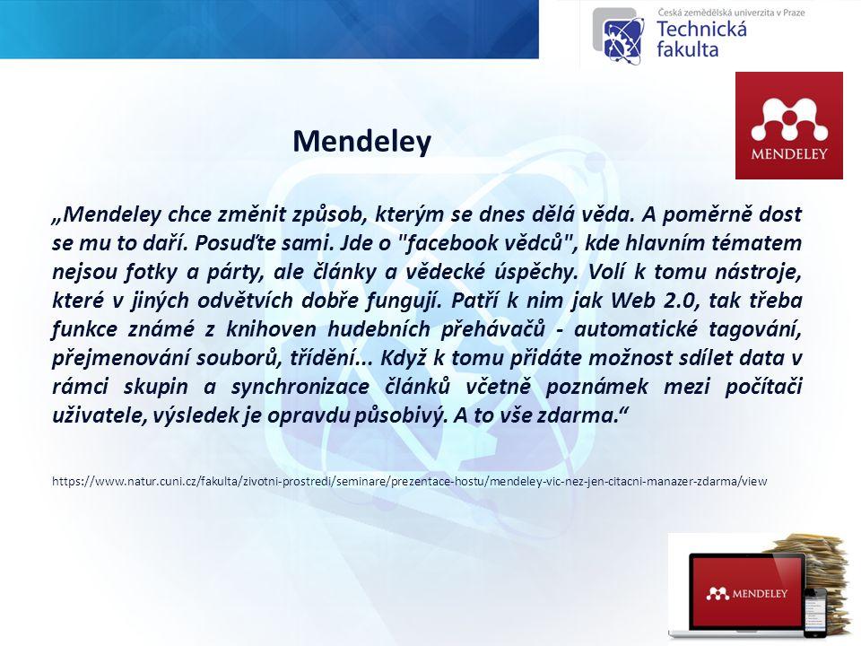 """Mendeley """"Mendeley chce změnit způsob, kterým se dnes dělá věda."""