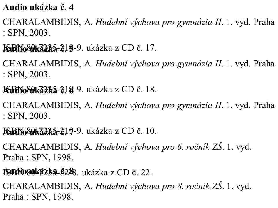Audio ukázka č.4 CHARALAMBIDIS, A. Hudební výchova pro gymnázia II.