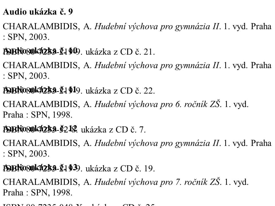 Audio ukázka č. 9 CHARALAMBIDIS, A. Hudební výchova pro gymnázia II.