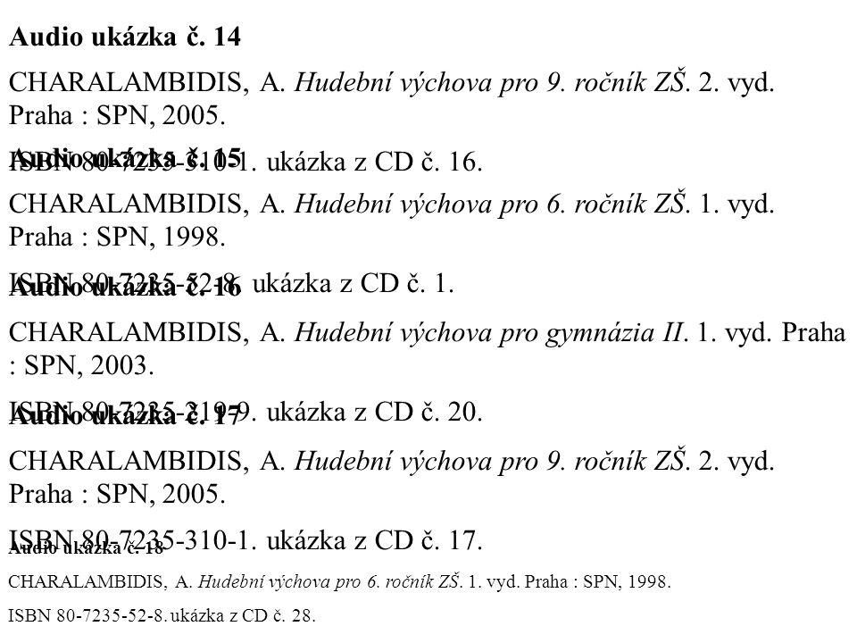 Audio ukázka č.14 CHARALAMBIDIS, A. Hudební výchova pro 9.
