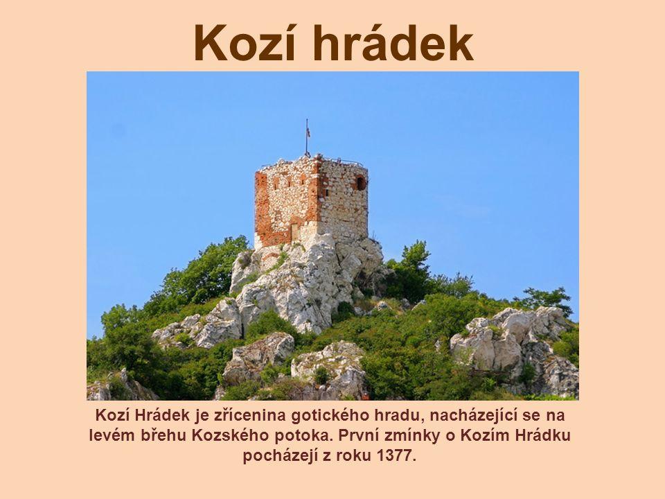 Kozí hrádek Kozí Hrádek je zřícenina gotického hradu, nacházející se na levém břehu Kozského potoka. První zmínky o Kozím Hrádku pocházejí z roku 1377
