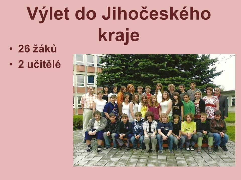 Výlet do Jihočeského kraje 26 žáků 2 učitělé