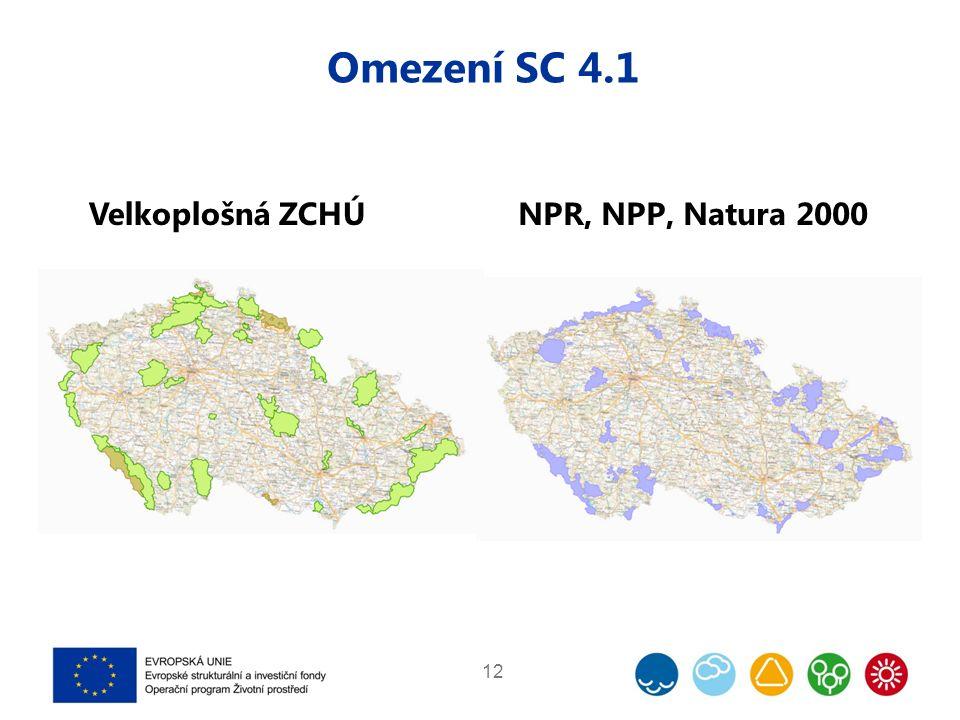 Omezení SC 4.1 12 Velkoplošná ZCHÚNPR, NPP, Natura 2000