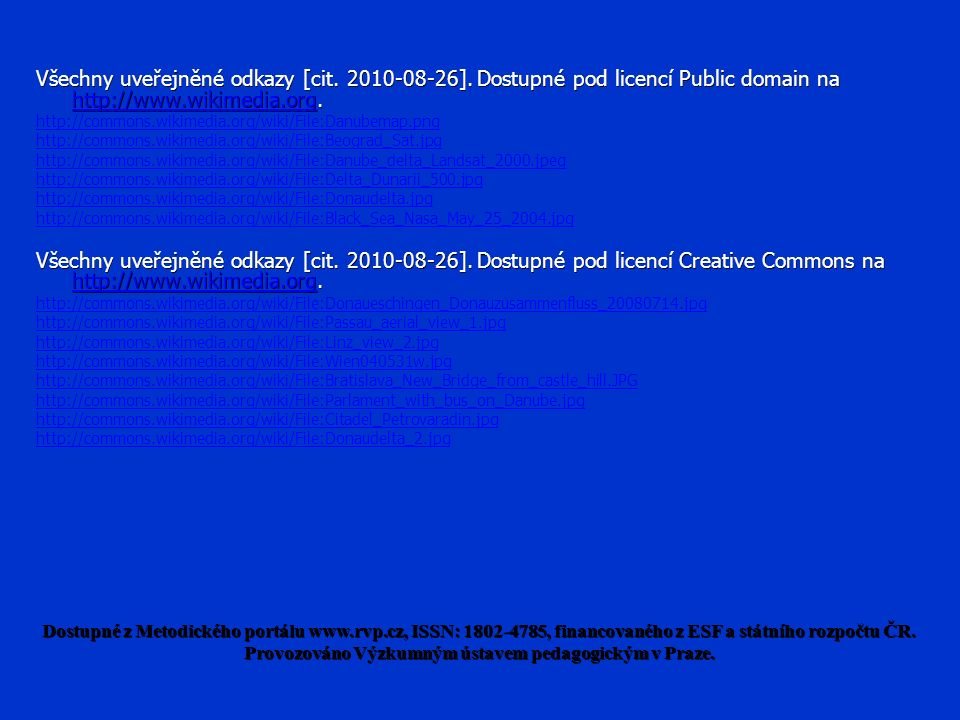 Všechny uveřejněné odkazy [cit. 2010-08-26].