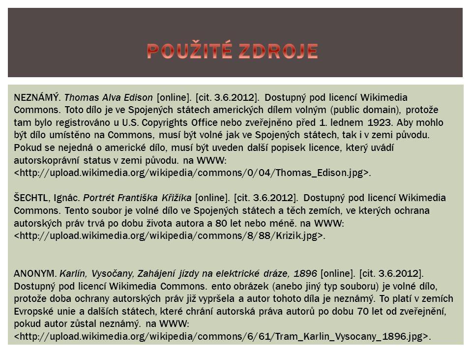 NEZNÁMÝ. Thomas Alva Edison [online]. [cit. 3.6.2012].