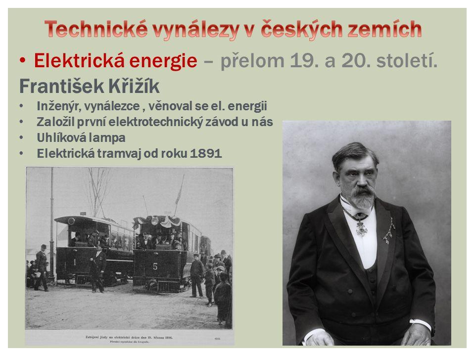 Elektrická energie – přelom 19. a 20. století.
