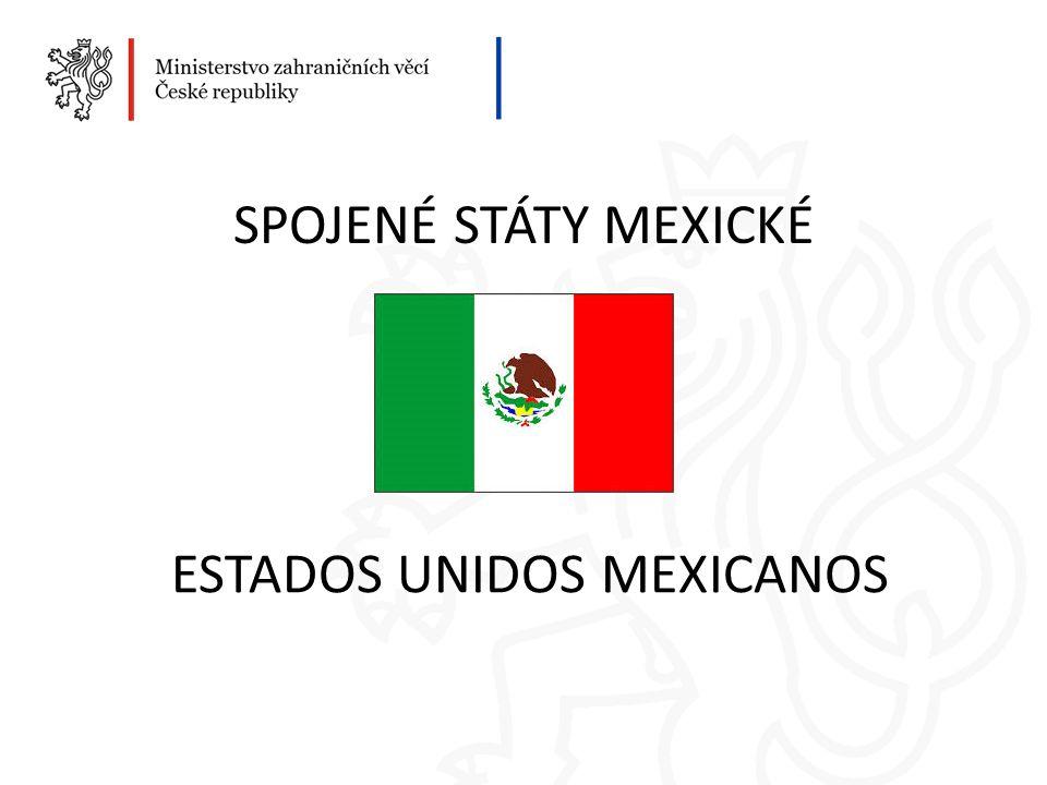 SPOJENÉ STÁTY MEXICKÉ ESTADOS UNIDOS MEXICANOS