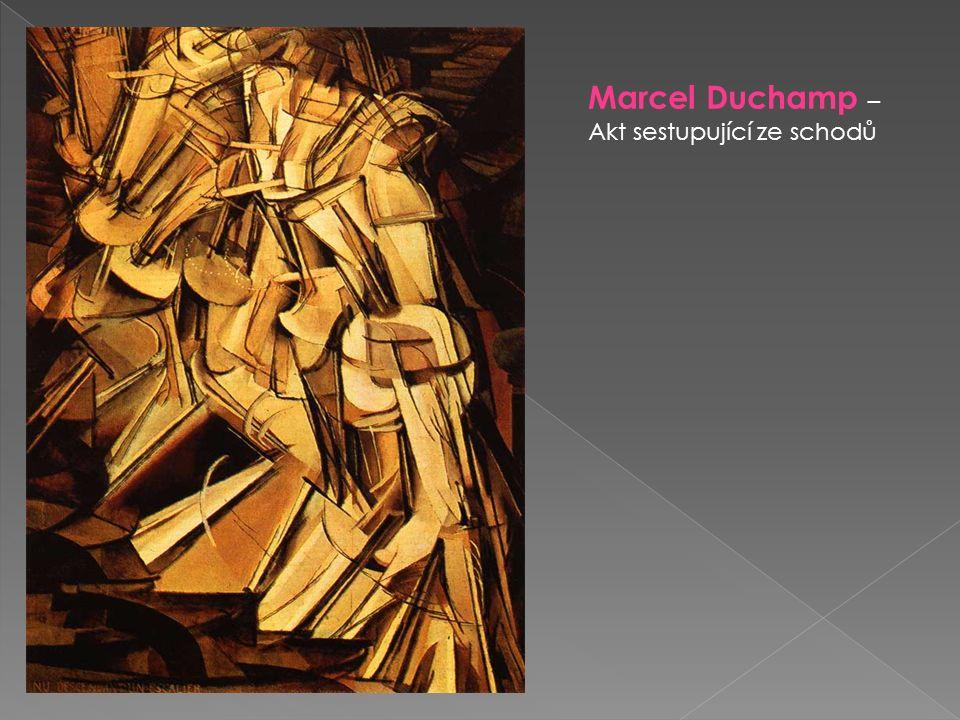 Marcel Duchamp – Akt sestupující ze schodů