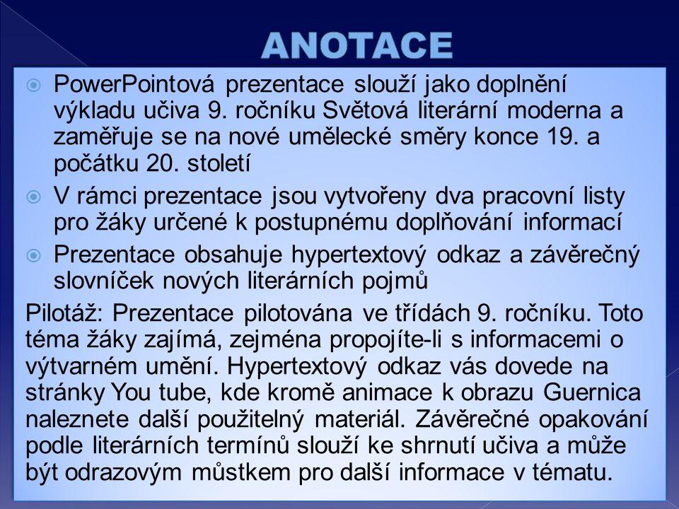  PowerPointová prezentace slouží jako doplnění výkladu učiva 9.