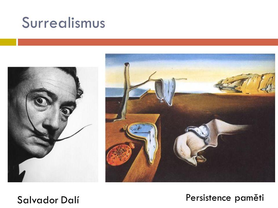 Surrealismus Salvador Dalí Persistence paměti