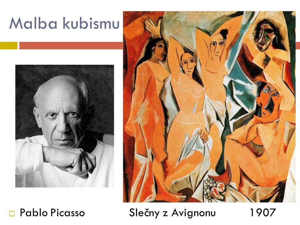 Malba kubismu  Pablo Picasso Slečny z Avignonu 1907