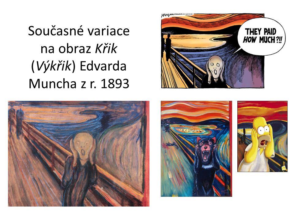 Současné variace na obraz Křik (Výkřik) Edvarda Muncha z r. 1893