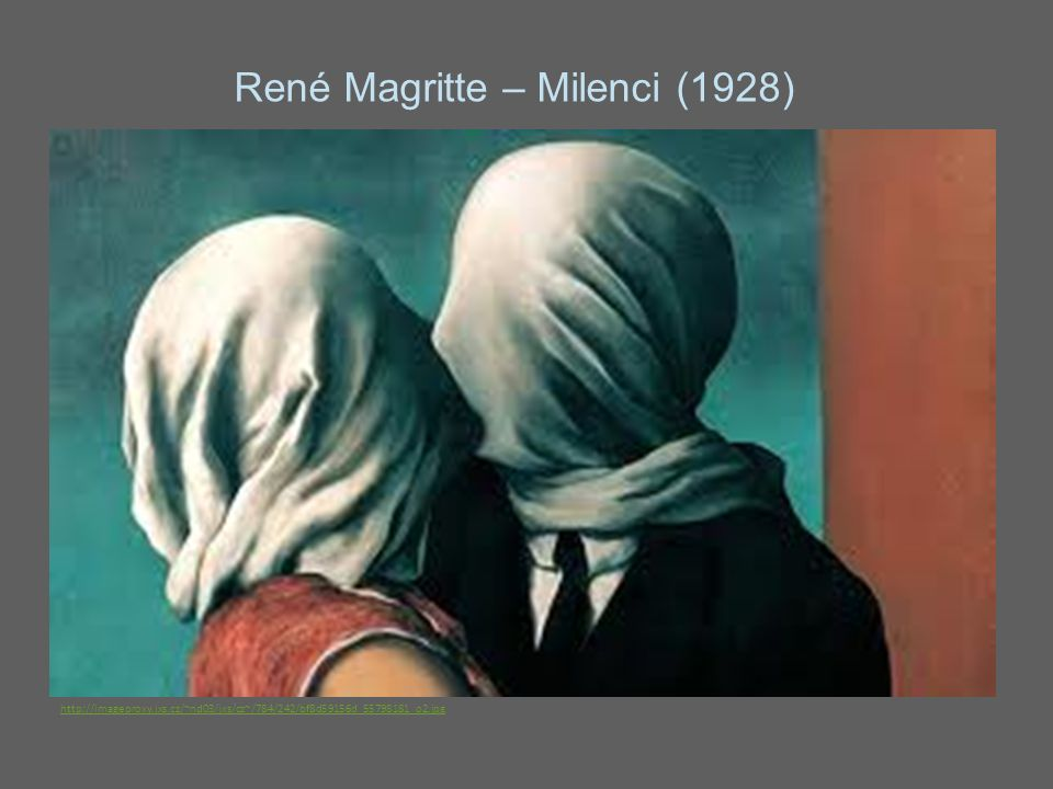 René Magritte – Milenci (1926) René Magritte – Milenci (1926) René Magritte – Milenci (1928) http://imageproxy.jxs.cz/~nd03/jxs/cz~/784/242/bf8d59156d_55798181_o2.jpg