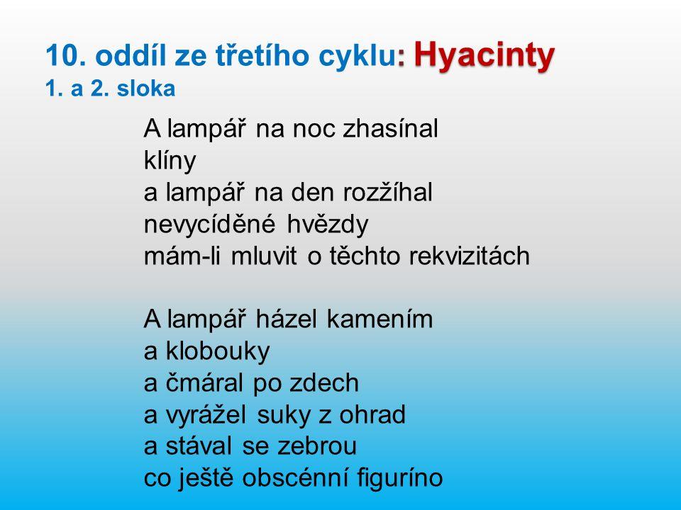 : Hyacinty 10. oddíl ze třetího cyklu: Hyacinty 1.