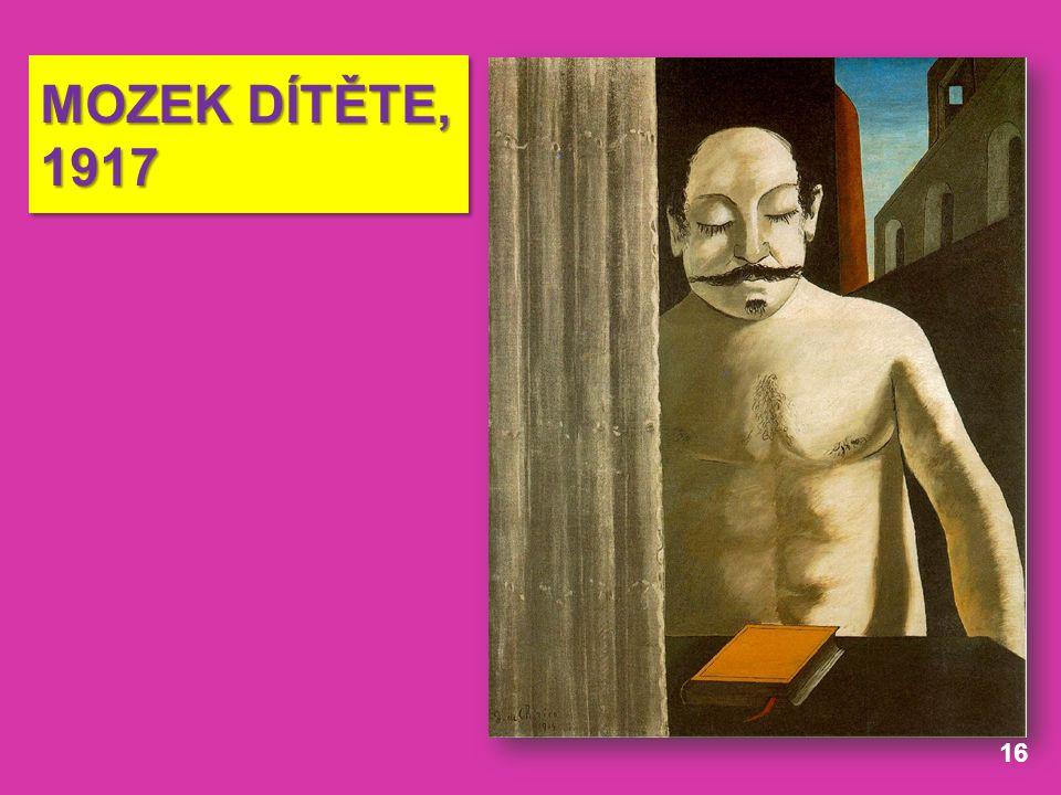 MOZEK DÍTĚTE, 1917 16