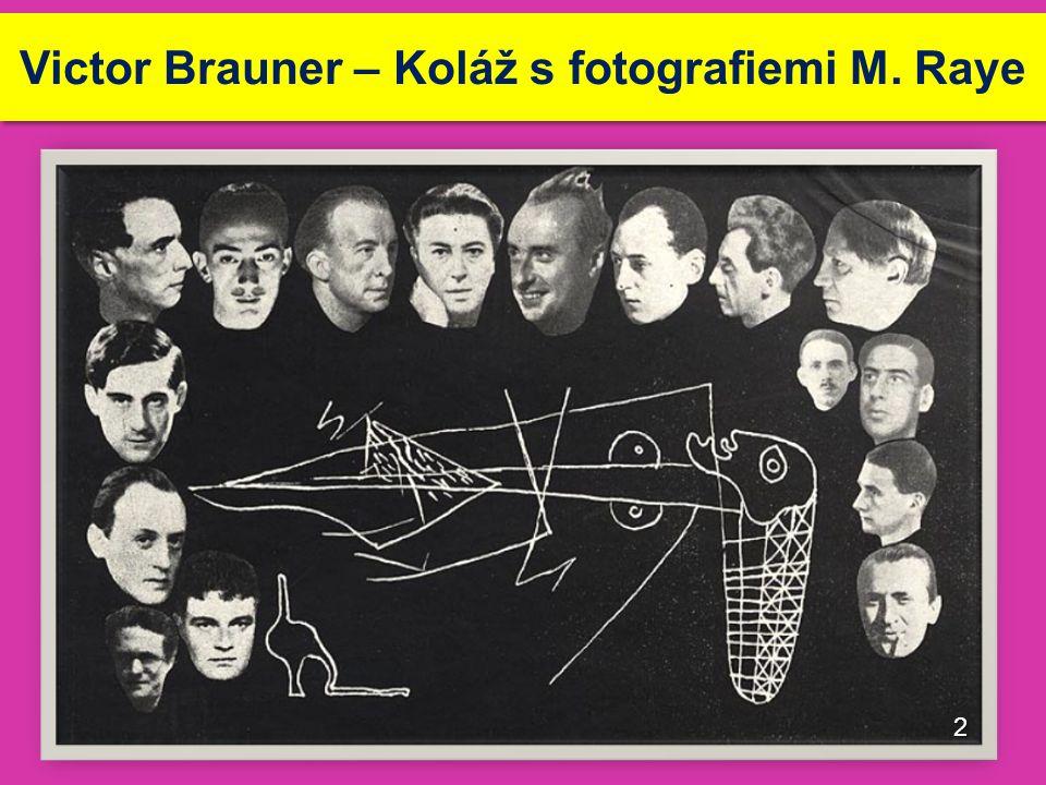Victor Brauner – Koláž s fotografiemi M. Raye 2