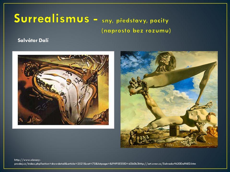 http://www.obrazy- prodej.cz/index.php action=showdetail&article=2521&cat=75&listpage=&PHPSESSID=d3b0b3http://art.over.cz/Salvador%20Dal%ED.htm Salvátor Dalí
