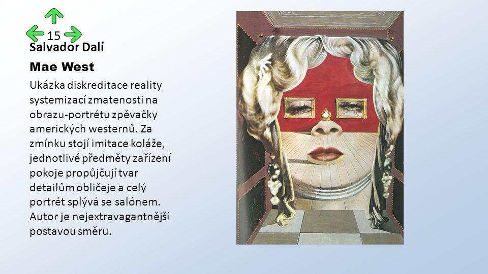 Salvador Dalí Mae West Ukázka diskreditace reality systemizací zmatenosti na obrazu-portrétu zpěvačky amerických westernů.