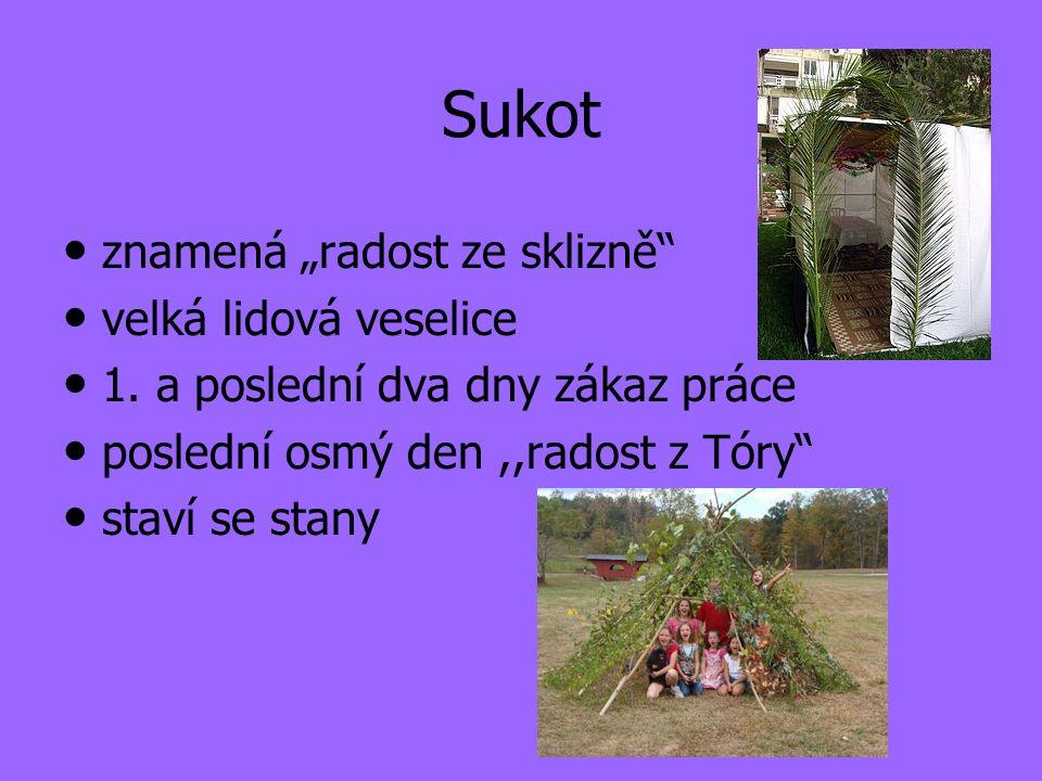 """Sukot znamená """"radost ze sklizně velká lidová veselice 1."""
