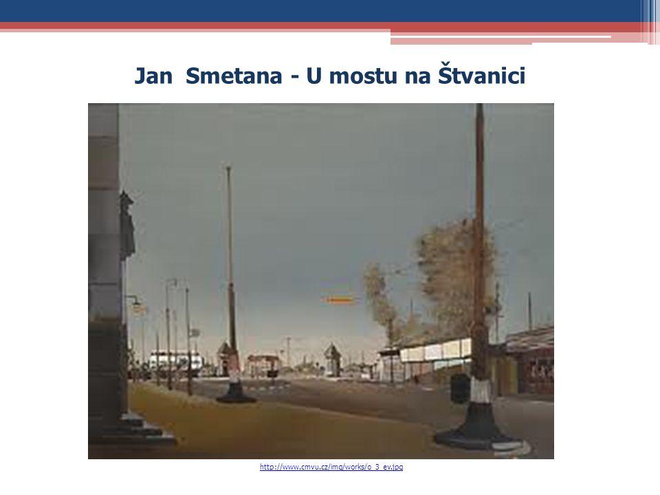Jan Smetana - U mostu na Štvanici http://www.cmvu.cz/img/works/o_3_ev.jpg