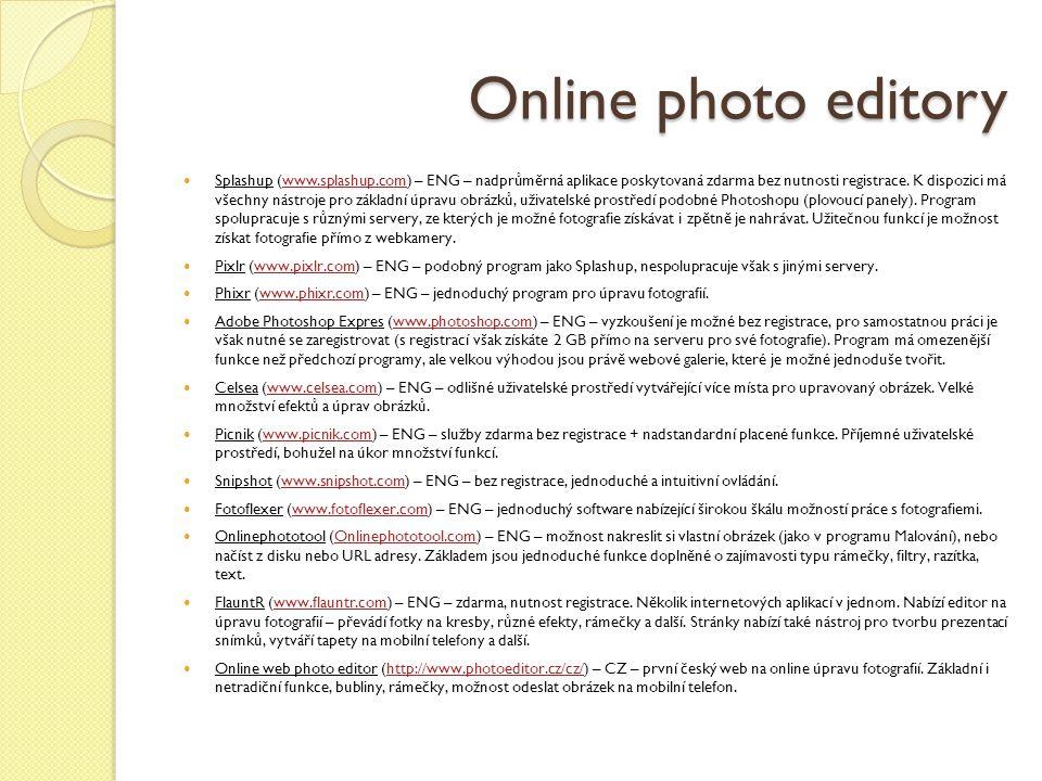 Online photo editory Splashup (www.splashup.com) – ENG – nadprůměrná aplikace poskytovaná zdarma bez nutnosti registrace.