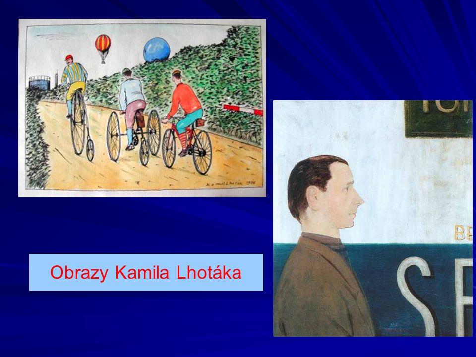 Obrazy Kamila Lhotáka