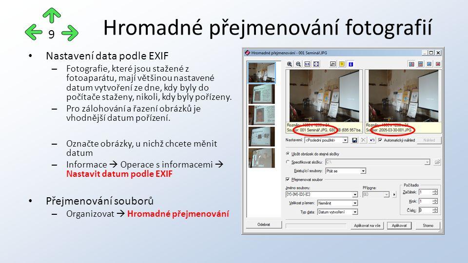 Nastavení data podle EXIF – Fotografie, které jsou stažené z fotoaparátu, mají většinou nastavené datum vytvoření ze dne, kdy byly do počítače staženy, nikoli, kdy byly pořízeny.